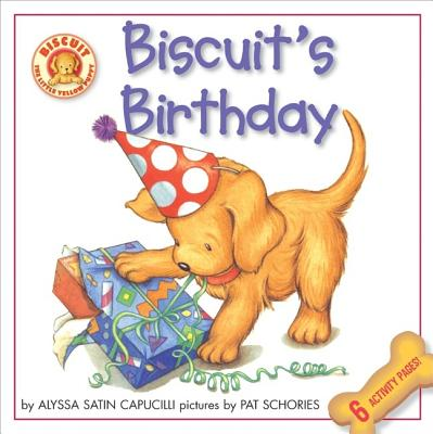 Biscuit's Birthday By Capucilli, Alyssa Satin/ Schories, Pat (ILT)
