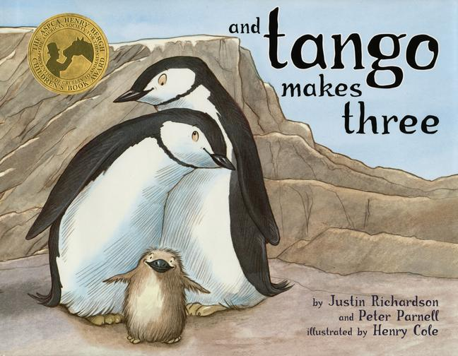 And Tango Makes Three By Richardson, Justin, M.D./ Parnell, Peter/ Cole, Henry (ILT)